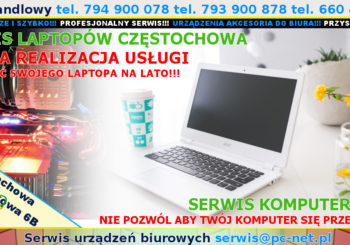 Serwis Laptopów Częstochowa LATO!