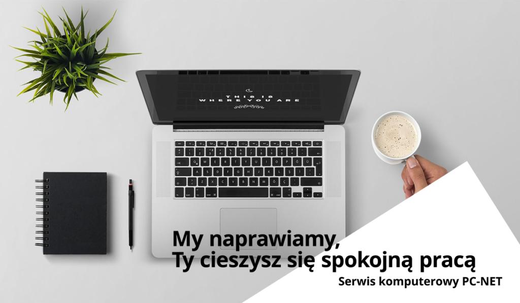 Serwis, naprawa laptopów Częstochowa PC-NET Częstochowa, ul. Słonecznikowa 6b, tel. 794 900 078